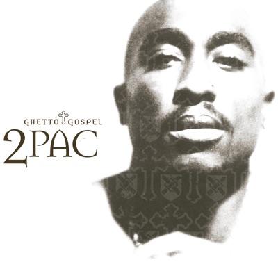 Ghetto Gospel - Single - 2pac
