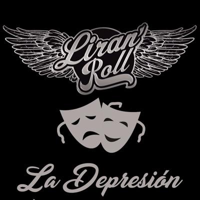 La Depresión - Single - Liran'Roll