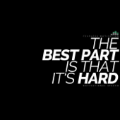 The Best Part Is That It's Hard: Motivational Speech - Fearless Motivation