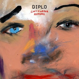 Diplo – California (Remixes) – EP [iTunes Plus M4A] | iplusall.4fullz.com