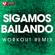 Sigamos Bailando (Extended Workout Remix) - Power Music Workout