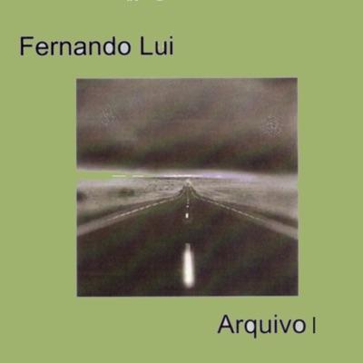 Arquivo I - Fernando Lui