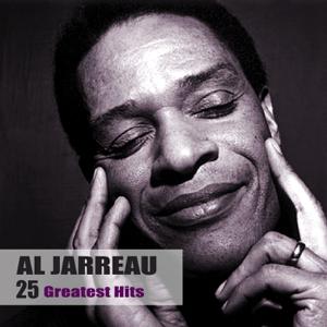 Al Jarreau - 25 Greatest Hits