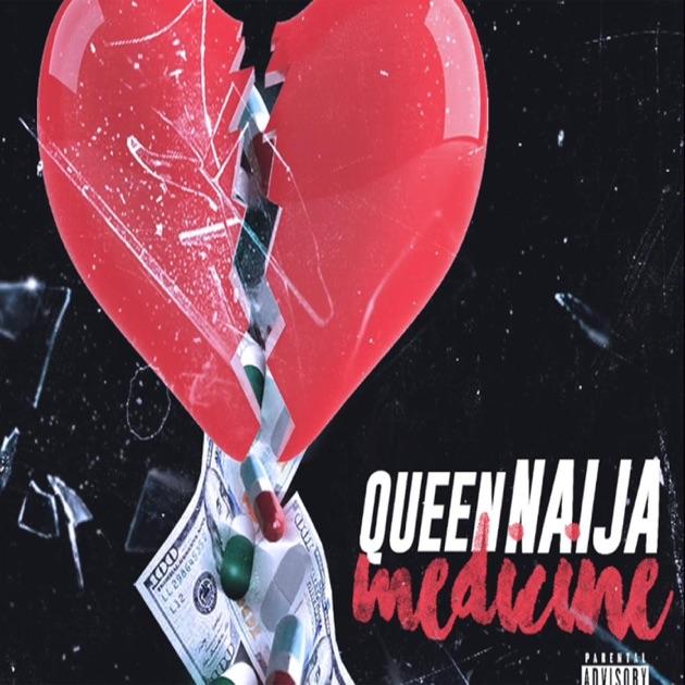 Queen Naija – Medicine – Single [iTunes Plus AAC M4A]