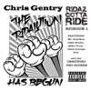 Ridaz Gotta Ride Episode 1 the Ridalution Has Begun feat Mr Scarface Jake Brown Mike Crum Dave Duncan Pierre Luc Gagnon Single