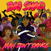 Big Shaq - Man Don't Dance artwork