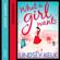 Lindsey Kelk - What a Girl Wants