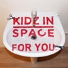 For You - Single, Kidz In Space