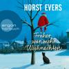 Horst Evers - Früher war mehr Weihnachten Grafik