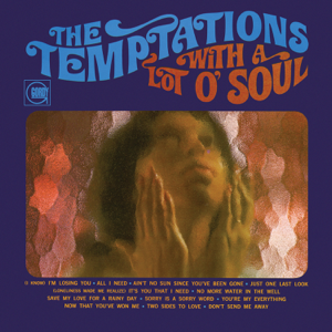 The Temptations - With A Lot O' Soul