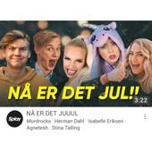 Nå Er Det Jul (feat. Murdrocks, Herman Dahl, Isabelle Eriksen, Agnetesh & Stine Talling)