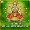 Sri Lakshmi Sahasranama Sthothram EP