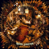 Bend Sinister - It Will Never End