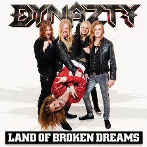 Dynazty - Land of Broken Dreams