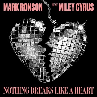 Mark Ronson / Miley Cyrus - Nothing Breaks Like A Heart (David Noakes Mix)