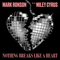 Nothing Breaks Like a Heart (feat. Miley Cyrus) - Mark Ronson lyrics