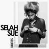Rarities, Selah Sue