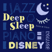 Deep Sleep Jazz Piano: Disney Edition