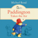 Michael Bond - Paddington Takes the Air