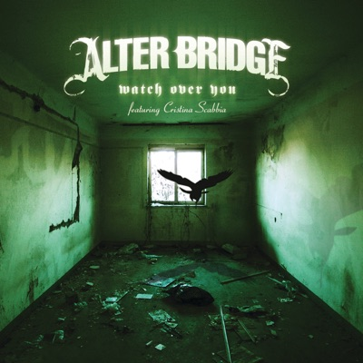 Watch Over You - Single - Alter Bridge