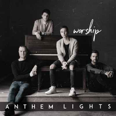 Worship - Anthem Lights