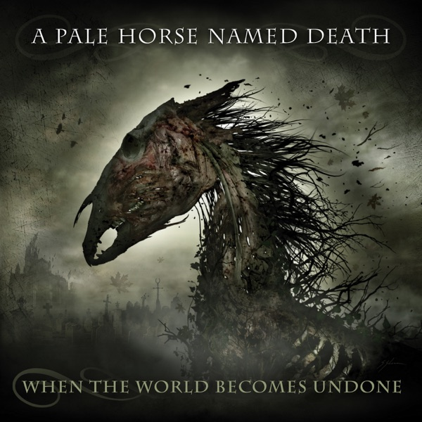 A Pale Horse Named Death – When the World Becomes Undone (2019)