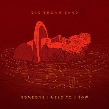 Zac Brown Band Someone I Used to Know music review