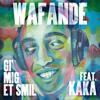 Wafande - Gi' Mig Et Smil (feat. Kaka) artwork