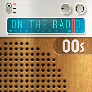 On the Radio: 00s