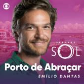 Porto De Abraçar-Emilio Dantas