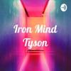 Iron Mind Tyson