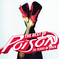 Poison - The Best of Poison: 20 Years of Rock (Remastered) artwork
