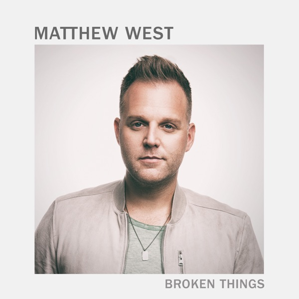 Broken Things - Single