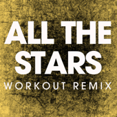 All the Stars (Extended Workout Remix) - Power Music Workout