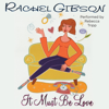 Rachel Gibson - It Must Be Love  artwork