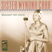 Sister Wynona Carr - Each Day