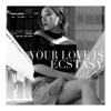 Your Love Is Ecstasy - MIRAI