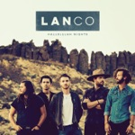 LANCO - Born to Love You
