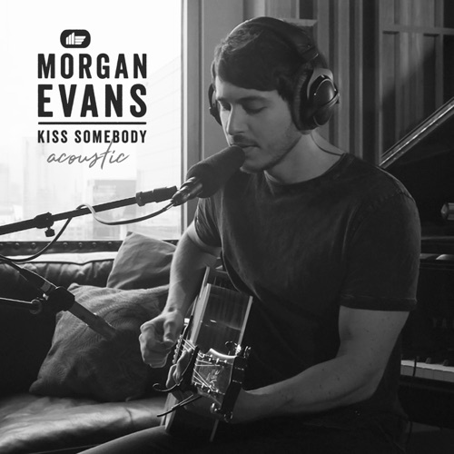 Morgan Evans - Kiss Somebody (Acoustic)