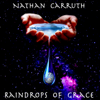 Raindrops of Grace - Nathan Carruth