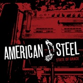 American Steel - Should Have Died Young (Playing Rock and Roll)