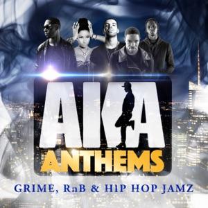 AKA Anthems