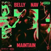 Maintain (feat. NAV) - Belly