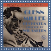 Glenn Miller and His Orchestra - In the Mood