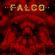 Verschiedene Interpreten - Falco - Sterben um zu Leben