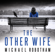 Michael Robotham - The Other Wife