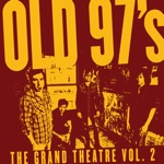 Old 97's - The Actor