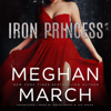 Meghan March - Iron Princess: An Anti-Heroes Collection Novel  artwork