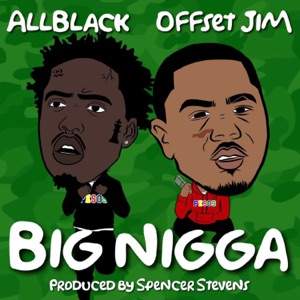 Big N***a - Single Mp3 Download