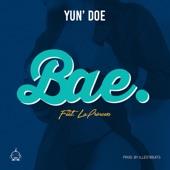 Yun' Doe - Bae (feat. LaPrincess)